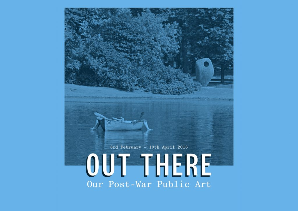 'Out There: Our Post-War Public Art' at Somerset House, February 3 - 10 April 2016