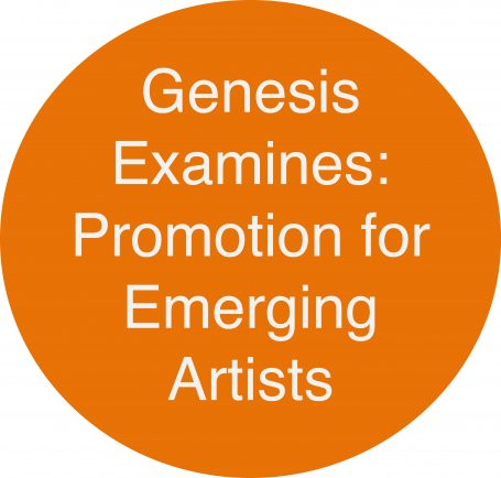 Genesis Examines: how to promote yourself; a guide for emerging artists