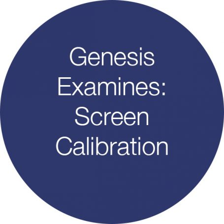 Genesis Examines Screen Calibration